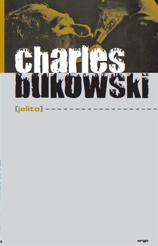 Jelito - Charles Bukowski | Booksquad.ink