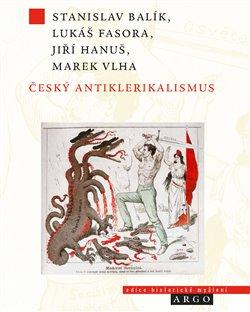 Obálka titulu Český antiklerikalismus