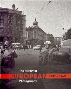 Obálka titulu The History of European Photography 1939–1969 (A-I, I-U)