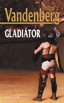 Obálka titulu Gladiátor