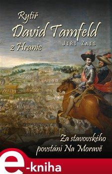 Obálka titulu Rytíř David Tamfeld z Hranic