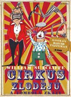 Obálka titulu Cirkus zlodějů a tombola zkázy