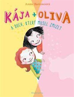 Obálka titulu Kája + Oliva a duch, který musel zmizet