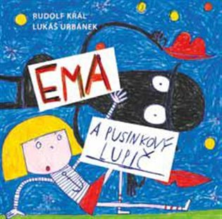 Ema a pusinkový lupič - Rudolf Král | Booksquad.ink