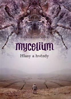 Obálka titulu Mycelium V: Hlasy a hvězdy