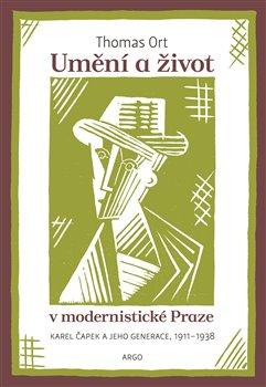Obálka titulu Umění a život v modernistické Praze