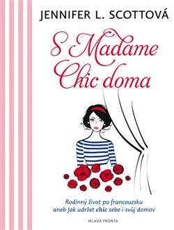 Obálka titulu S Madame Chic doma