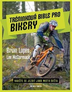 Obálka titulu Tréninková bible pro bikery