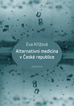 Obálka titulu Alternativní medicína v České republice