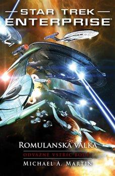 Obálka titulu Star Trek - Romulanská válka - Odvážně vstříc bouři