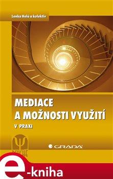 Obálka titulu Mediace a možnosti využití