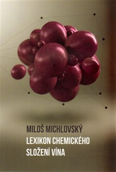 Obálka titulu Lexikon chemického složení vína