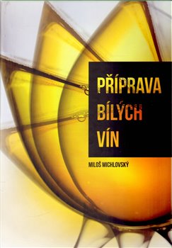 Obálka titulu Příprava bílých vín