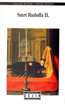 Obálka titulu Smrt Rudolfa II.