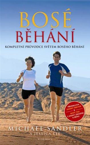 Bosé běhání:Kompletní průvodce světem bosého běhání - Jessica Lee, | Booksquad.ink