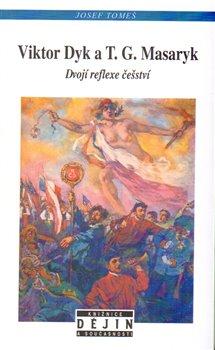 Obálka titulu Viktor Dyk a T.G. Masaryk