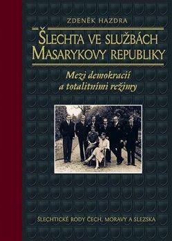 Obálka titulu Šlechta ve službách Masarykovy republiky