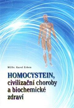 Obálka titulu Homocystein, civilizační choroby a biochemické zdraví