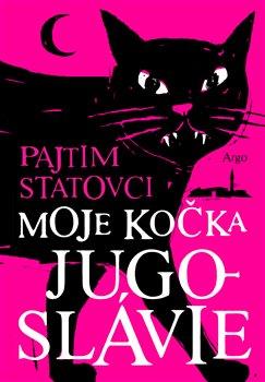 Obálka titulu Moje kočka Jugoslávie