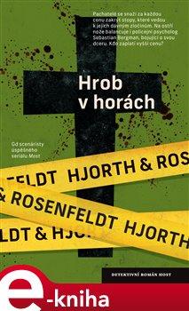 Hrob v horách - Michael Hjorth, Hans Rosenfeldt e-kniha