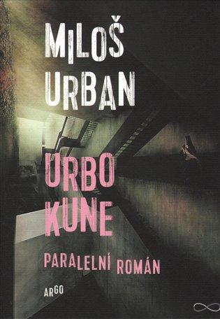 Urbo Kune - Paralelní román