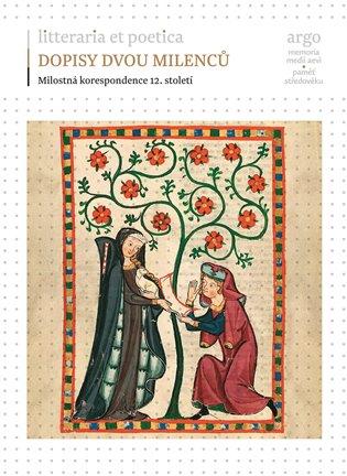 Dopisy dvou milenců - Milostná korespondence 12. století