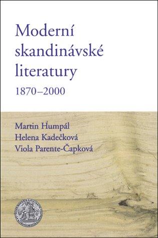 Moderní skandinávské literatury 1870-2000 - Martin Humpál, | Booksquad.ink