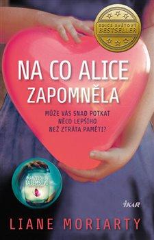 Obálka titulu Na co Alice zapomněla