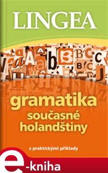 Obálka titulu Gramatika současné nizozemštiny
