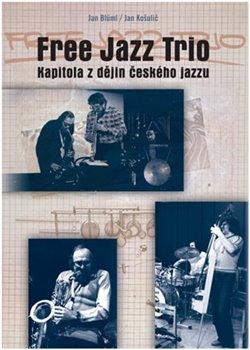 Obálka titulu Free Jazz Trio