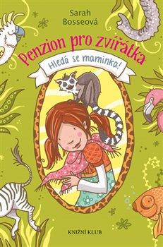 Obálka titulu Penzion pro zvířátka: Hledá se maminka!
