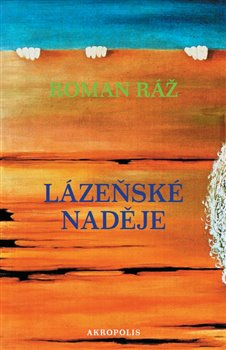 Obálka titulu Lázeňské naděje
