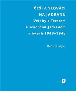 Obálka titulu Češi a Slováci na Jadranu