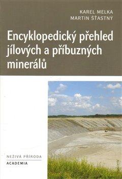 Obálka titulu Encyklopedický přehled jílových a příbuzných minerálů