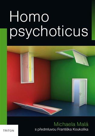 Homo psychoticus - Michaela Malá   Replicamaglie.com
