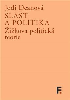 Obálka titulu Slast a politika