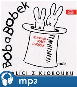 Obálka titulu Bob a Bobek králíci z klobouku