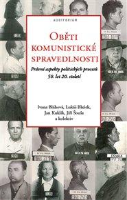 Oběti komunistické spravedlnosti