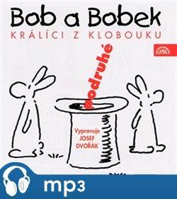 Obálka titulu Bob a Bobek - Králíci z klobouku podruhé