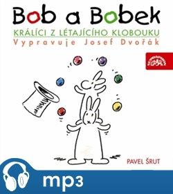 Obálka titulu Bob a Bobek - Králíci z létajícího klobouku