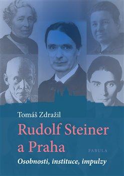 Obálka titulu Rudolf Steiner a Praha