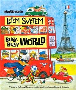 Obálka titulu Letem světem / Busy Busy World