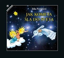 Obálka titulu Jak kometa šla do světa