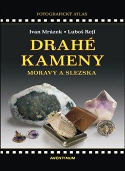 Obálka titulu Drahé kameny Moravy a Slezska