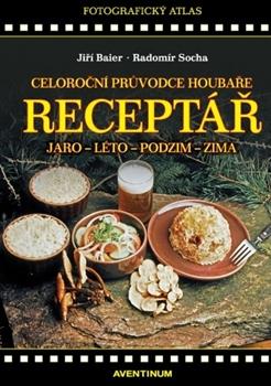 Obálka titulu Receptář - Celoroční průvodce houbaře