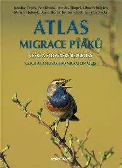 Obálka titulu Atlas migrace ptáků ČR a SR