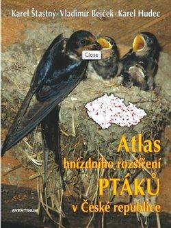 Obálka titulu Atlas hnízdního rozšíření ptáků v ČR 2001-2003 + Ptačí oblasti ČR