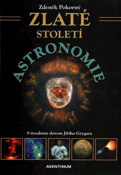 Obálka titulu Zlaté století astronomie