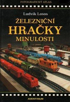 Obálka titulu Železniční hračky minulosti
