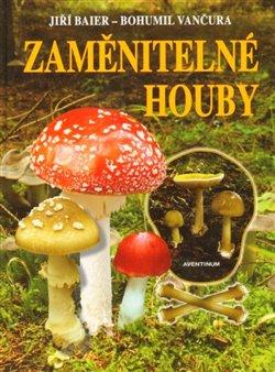 Obálka titulu Zaměnitelné houby